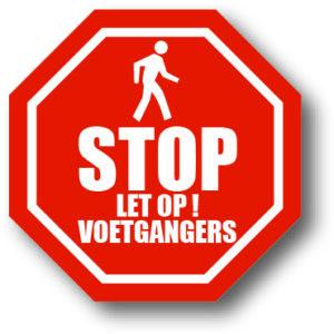 Stop - Let op voetgangers bord